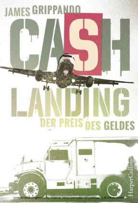 XXL-Leseprobe - Cash Landing - Der Preis des Geldes