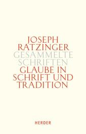 Glaube in Schrift und Tradition Cover