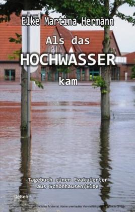 Als das Hochwasser kam