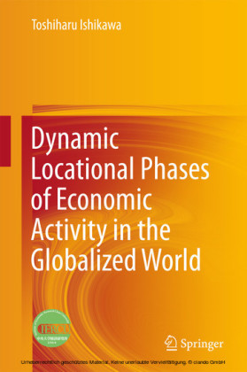 Dynamic Locational Phases of Economic Activity in the Globalized World