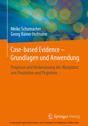 Case-based Evidence - Grundlagen und Anwendung