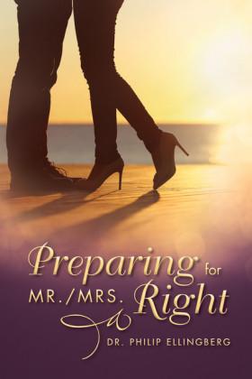 Preparing for Mr./Mrs. Right