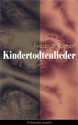 Kindertodtenlieder (Vollständige Ausgabe)