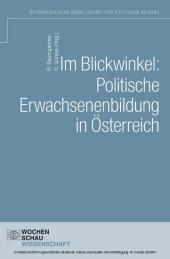 Im Blickwinkel: Politische Erwachsenenbildung in Österreich