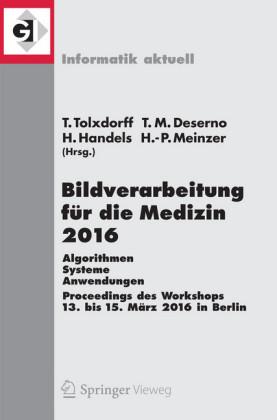 Bildverarbeitung für die Medizin 2016