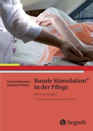 Basale Stimulation® in der Pflege