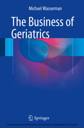 The Business of Geriatrics