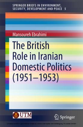 The British Role in Iranian Domestic Politics (1951-1953)