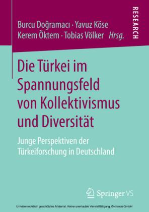 Die Türkei im Spannungsfeld von Kollektivismus und Diversität