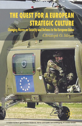 The Quest for a European Strategic Culture