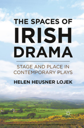 The Spaces of Irish Drama