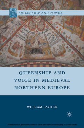 Queenship and Voice in Medieval Northern Europe