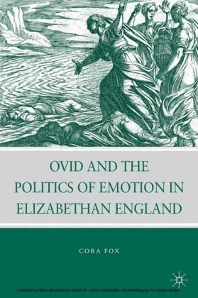 Ovid and the Politics of Emotion in Elizabethan England