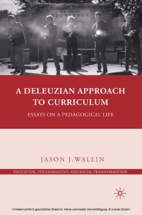 A Deleuzian Approach to Curriculum