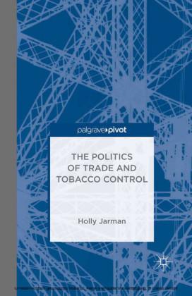 The Politics of Trade and Tobacco Control