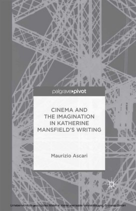 Cinema and the Imagination in Katherine Mansfield's Writing