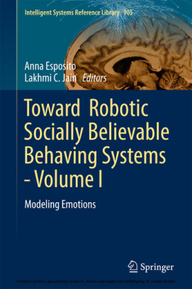 Toward Robotic Socially Believable Behaving Systems - Volume I