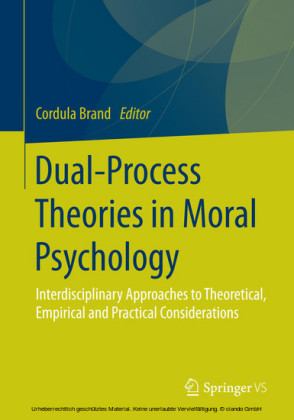 Dual-Process Theories in Moral Psychology