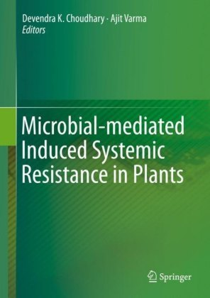 Microbial-mediated Induced Systemic Resistance in Plants