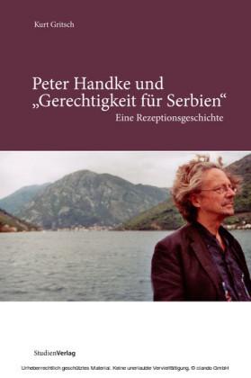 Peter Handke und 'Gerechtigkeit für Serbien'