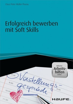 Erfolgreich bewerben mit Soft Skills