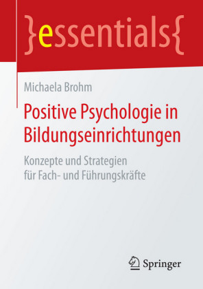 Positive Psychologie in Bildungseinrichtungen