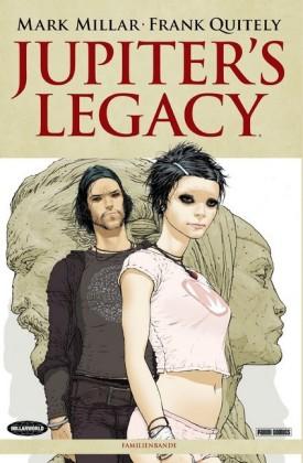 Jupiters Legacy, Band 1 - Familienbande