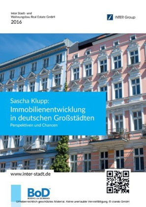 Sascha Klupp: Immobilienentwicklung in deutschen Großstädten