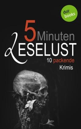 5 Minuten Leselust - Band 3: 10 packende Krimis