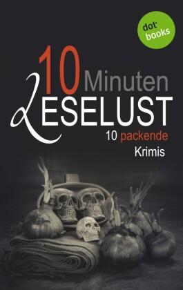 10 Minuten Leselust - Band 2: 10 packende Krimis