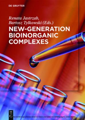 New-Generation Bioinorganic Complexes