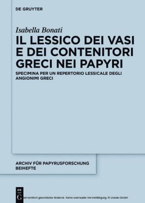 Il lessico dei vasi e dei contenitori greci nei papiri