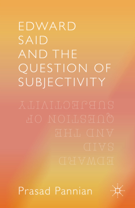 Edward Said and the Question of Subjectivity