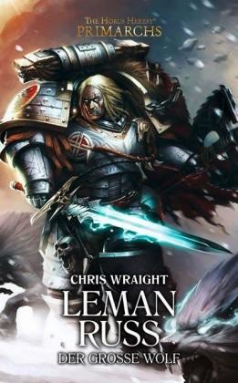 Horus Heresy - Leman Russ, Der Große Wolf