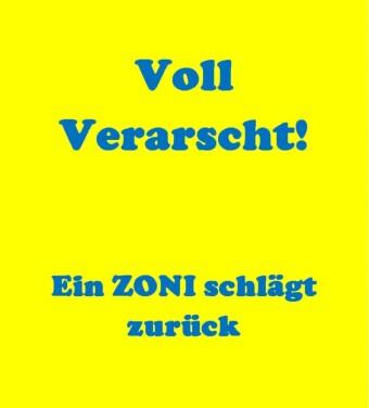 VOLL VERARSCHT