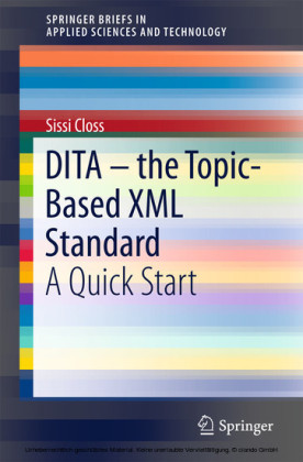 DITA - the Topic-Based XML Standard