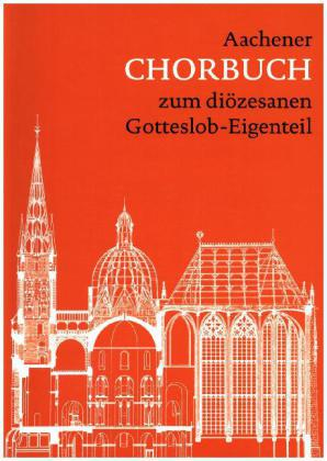 Aachener Chorbuch zum diözesanen Gotteslob-Eigenteil