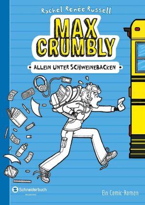 Max Crumbly - Allein unter Schweinebacken