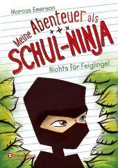 Meine Abenteuer als Schul-Ninja - Nichts für Feiglinge Cover