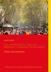 Discover Barcelona - D�couvrir Barcelone - Entdecken Sie Barcelona-