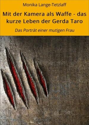 Mit der Kamera als Waffe - das kurze Leben der Gerda Taro