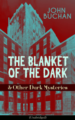 THE BLANKET OF THE DARK & Other Dark Mysteries (Unabridged)