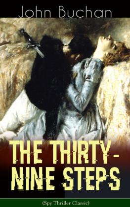 THE THIRTY-NINE STEPS (Spy Thriller Classic)