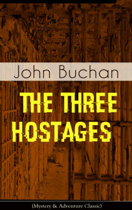 THE THREE HOSTAGES (Mystery & Adventure Classic)