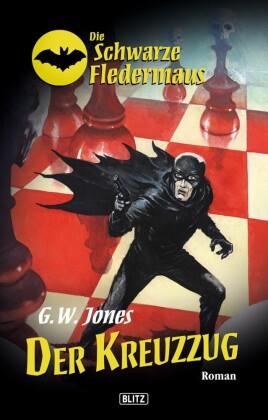 Die schwarze Fledermaus 08: Der Kreuzzug