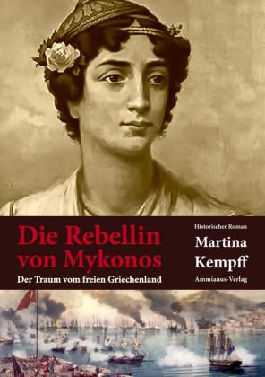 Die Rebellin von Mykonos