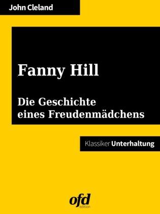 Fanny Hill oder die Geschichte eines Freudenmädchens