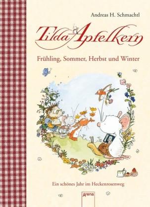 Tilda Apfelkern. Frühling, Sommer, Herbst und Winter.