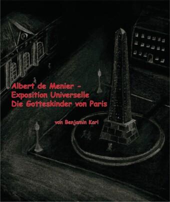 Albert de Menier - Exposition Universelle Die Gotteskinder von Paris
