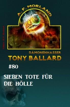 Tony Ballard #80: Sieben Tote für die Hölle